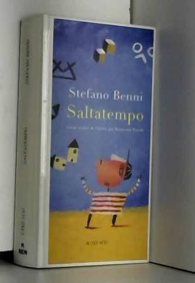 Stefafano Benni et Marguerite Pozzoli - Saltatempo