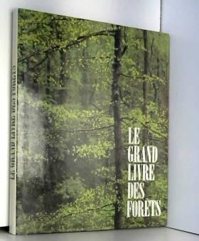 collectif - Le Grand livre des forêts