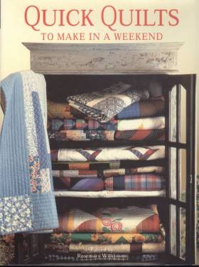 Rosemary Wilkinson - Quick Quilts to Make in a Weekend
