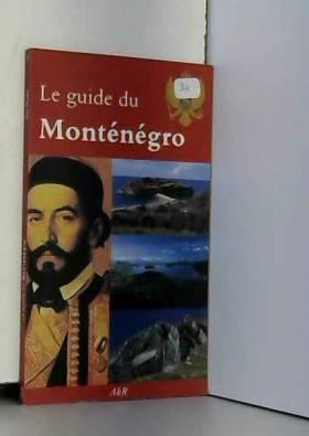 Le guide du Monténégro