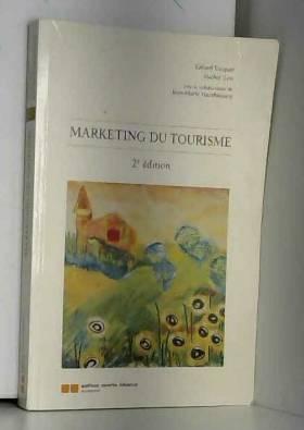 Marketing du tourisme, 2e...