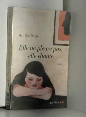 Elle ne pleure pas, elle...