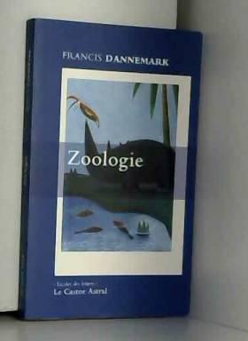 Francis Dannemark - Zoologie