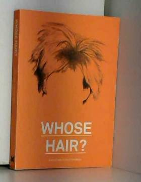 Whose hair ? /anglais