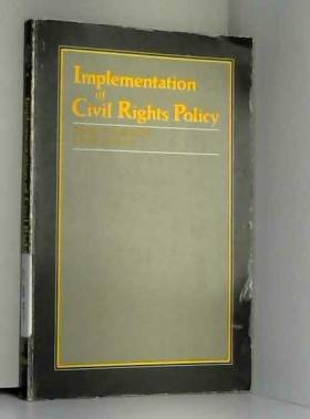 Charles S. Bullock et Charles M. Lamb - Implementation of Civil Rights Policy