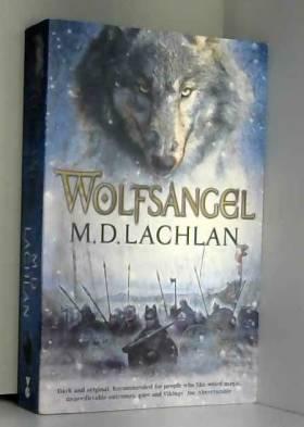 M.D. Lachlan - Wolfsangel
