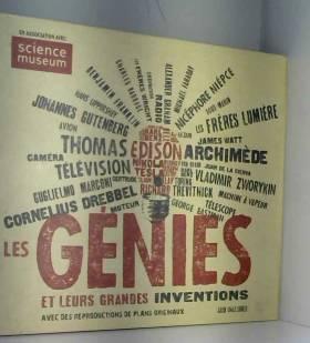 Les génies et leurs grandes...