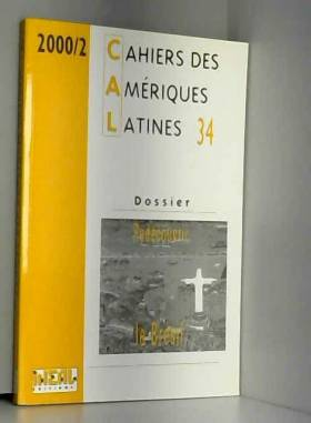 IHEAL - Cahiers des Amériques latines, N° 34/2001 : Redécouvrir le Brésil