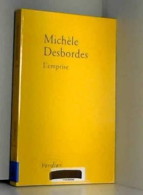 Michèle Desbordes - L'emprise