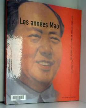 Les Années Mao : Une...