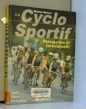 Le cyclo sportif :...