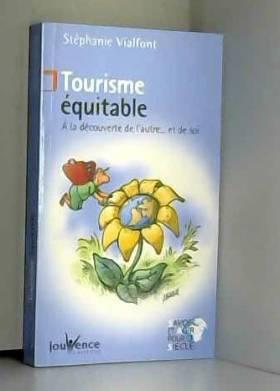 Tourisme équitable : A la...