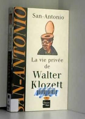 La vie privée de Walter...