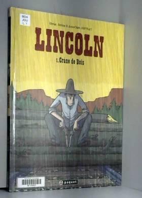 Lincoln, tome 1 : Crâne de...