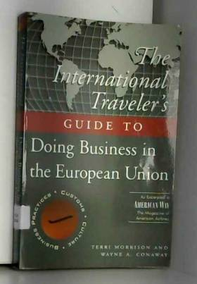Terri Morrison - The International Traveller's Guide to Doing Business in the European Union
