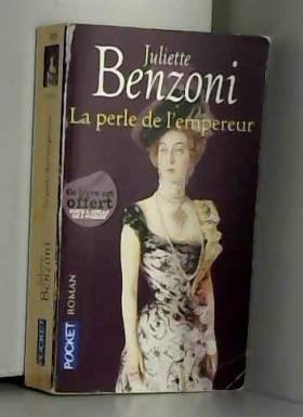 Benzoni Juliette - La Perle de l'Empereur, le boiteux de Varsovie tome 6
