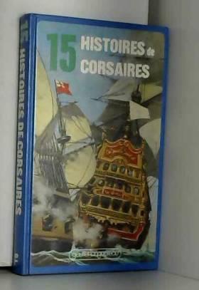 collectif - 15 histoires de corsaires