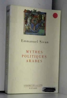 Mythes politiques arabes