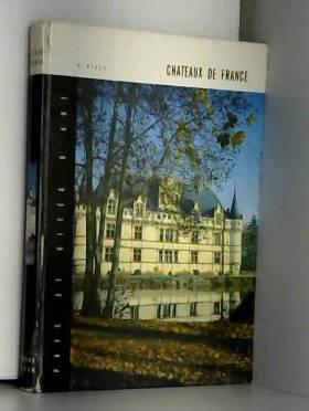 Châteaux de France : ....
