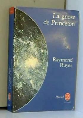 La Gnose de Princeton /...