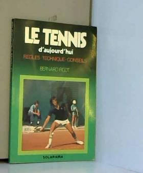 Le tennis d'aujourd'hui :...