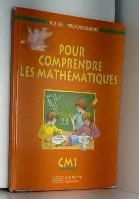 Debu, Blanc, Bramand et Gely - Comprendre les mathématiques, CM1