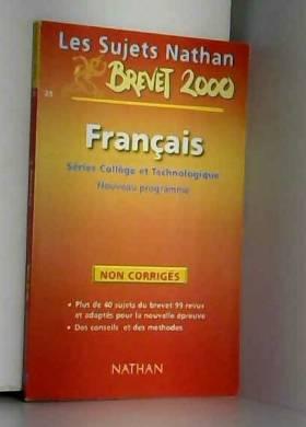 Giraudo Nicole - Sujets du brevet français 3ème. Séries collège et technologique