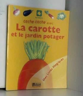 Cache-cache avec la carotte...
