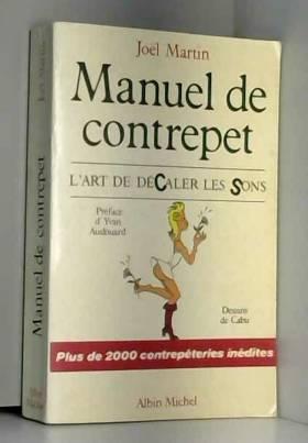 Manuel de contrepet. L'art...