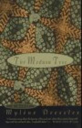 Mylene Dressler - The Medusa Tree: A Novel