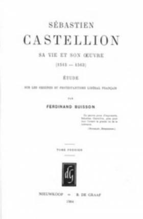 Sébastien Castellion, Sa...