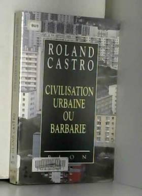 Civilisation urbaine ou...
