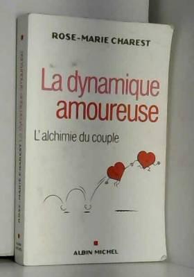 La Dynamique amoureuse:...