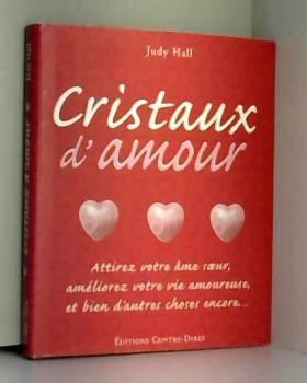 Cristaux d'amour : Attirez...