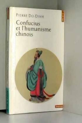 Confucius et l'Humanisme...