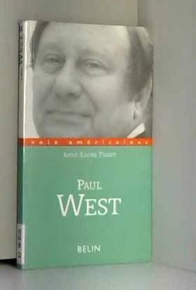 Paul West : Prose à sensations