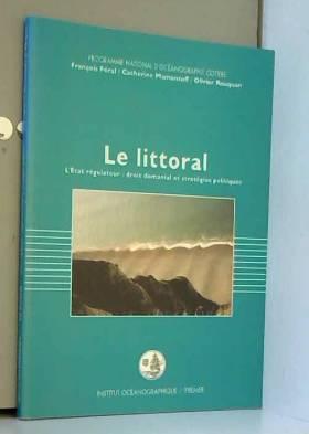 Le littoral : L'Etat...