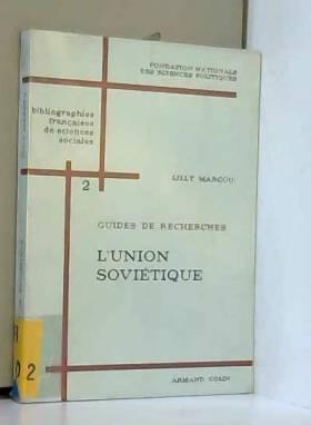 Lilly Marcou - L' Union Sovietique / Introduction par d'Helene Carrere d'Encausse