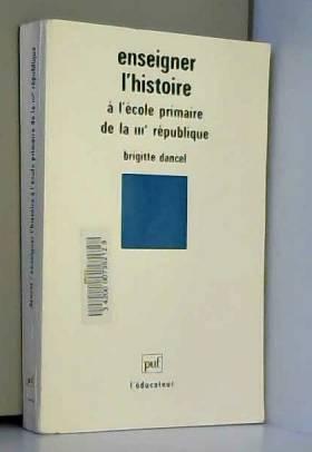 Enseigner l'histoire à...