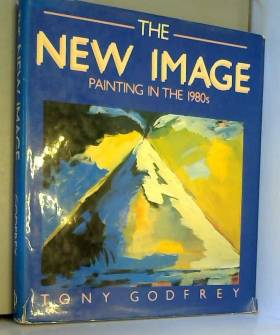 The New Image: Painting in...