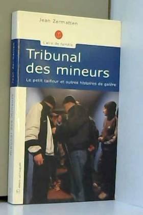 Tribunal des mineurs : Le...