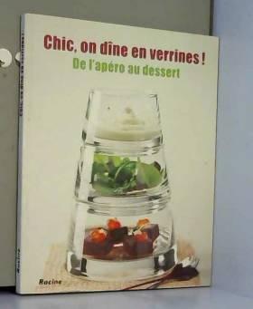 Chic, on dine en verrines !...