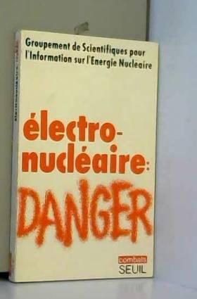 Electronucléaire : danger