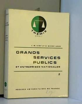 Grands services publics et...