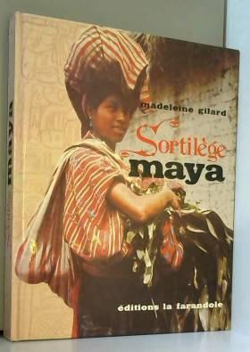 Sortilège Mayas La Farandole