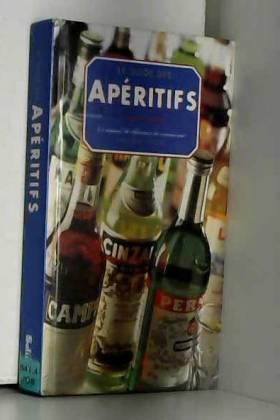 LE GUIDE DES APERITIFS. Le...