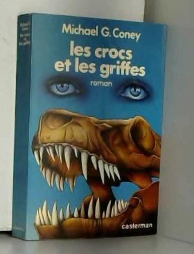 Les crocs et les griffes/roman