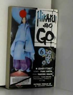 Hikaru No Go, tome 6 :...