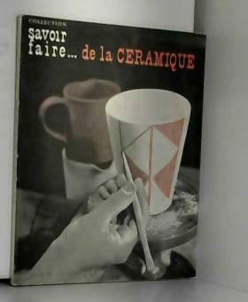 Savoir faire de la céramique