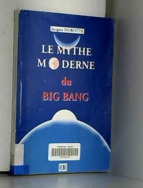 Le mythe moderne du big bang
